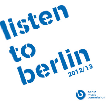 listen to berlin 2012/13 call for proposals