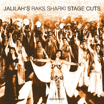 New Release: Jalilah's Raks Sharki - Stage Cuts