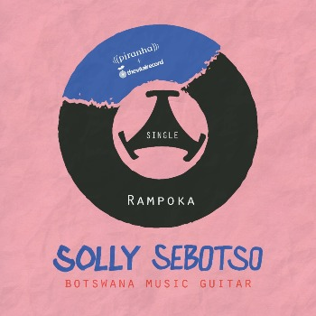 Solly Sebotso - Rampoka (single cover)