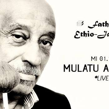 PIRANHA PRESENTS * Mulatu Astatke Live in Berlin