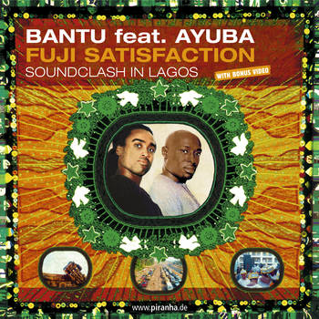 Adé Bantu feat. Adewale Ayuba - Fuji Satisfaction
