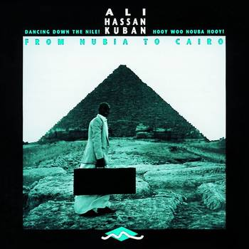 From Nubia to Cairo - Ali Hassan Kuban