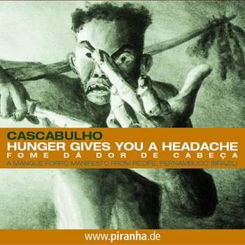 Hunger Gives You A Headache - Cascabulho