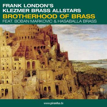 Brotherhood Of Brass - Frank London