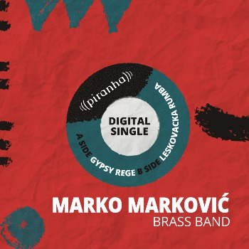 Marko Markovic Brass Band - Digital Singles cover