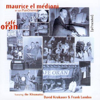 Maurice El Médioni - Café Oran - Piranha Records