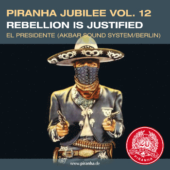 Piranha Jubilee vol.12: Rebellion is Justified - VA: Le Zagazougou, The Klezmatics, Bonga, Ethio Stars & more