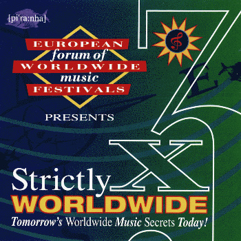 Strictly Worldwide x3 - VA: Re Niliu, Ferus Mustafov, Salamat, Sally Nyolo & more