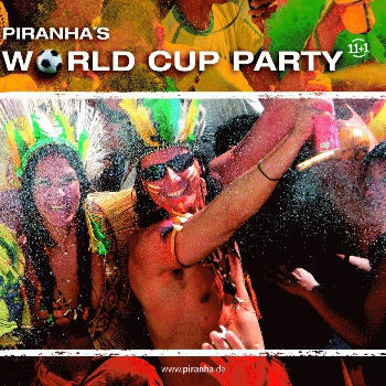 Piranha Allstars - Piranha's World Cup Party cover