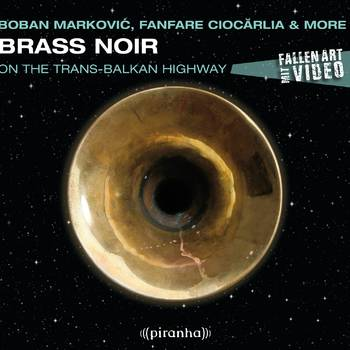 Brass Noir - On the Trans-Balkan Highway - Various Artists