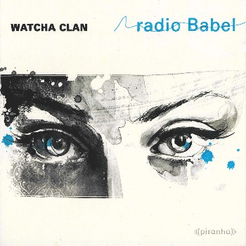 radio Babel - Watcha Clan